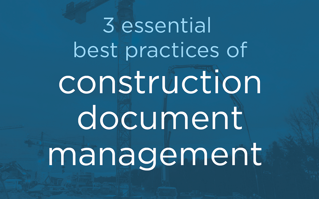 graphic about the best practices of construction document management