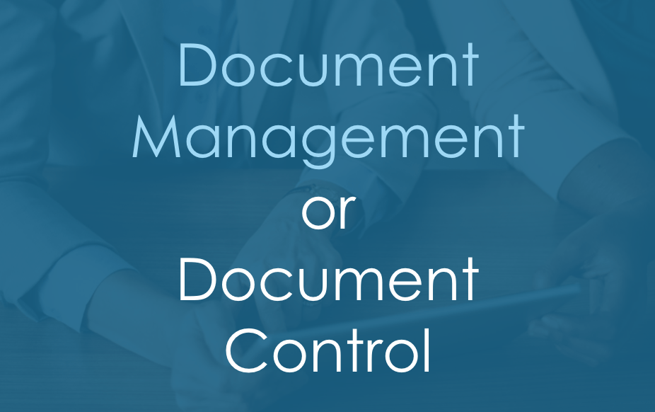 Document Management or Document Control